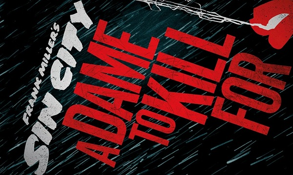 Sin-City-A-Dame-To-Kill banner