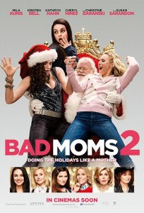 Bad Moms 2 poster