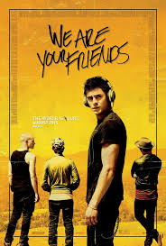 We-Are-Your-Friends poster
