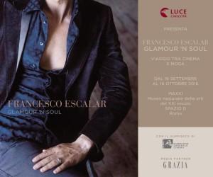 francesco-escalar-glamour-n-soul-al-maxxi-dal-16-09
